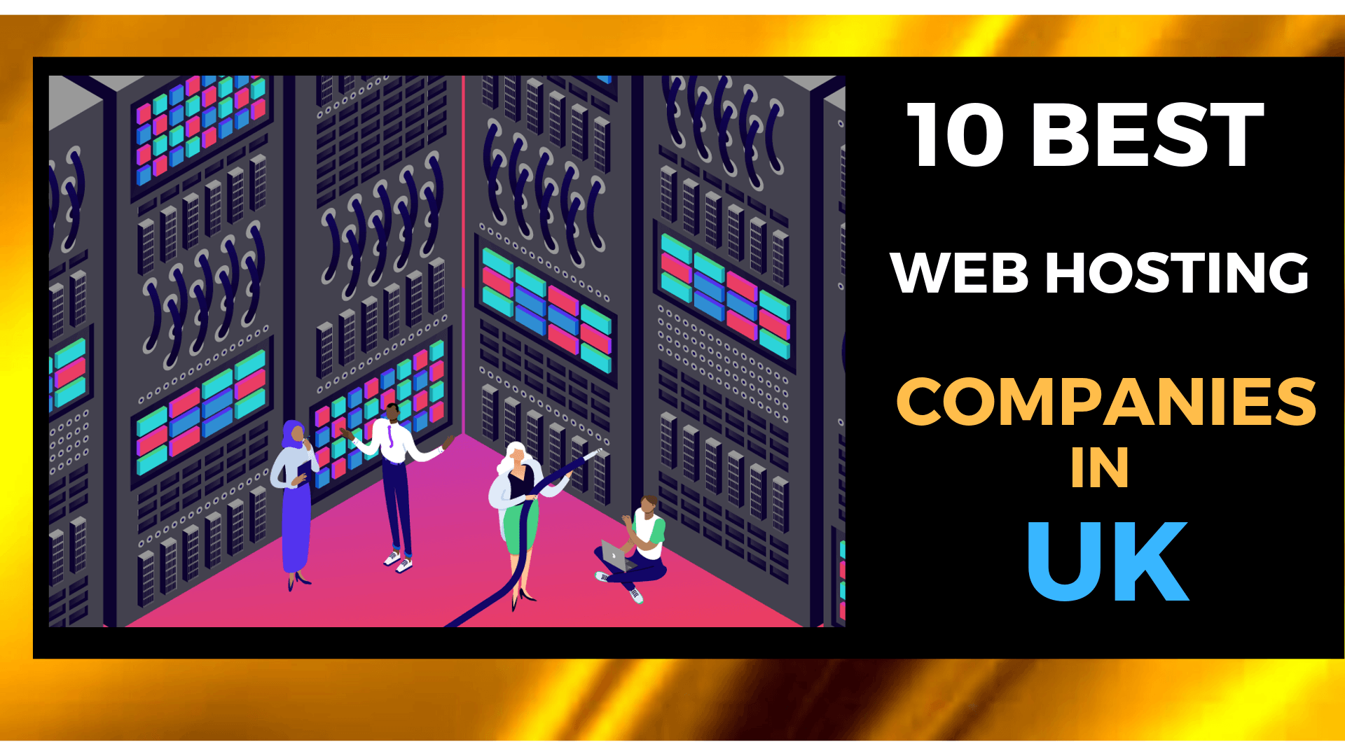 10 Best Web Hosting Providers In UK