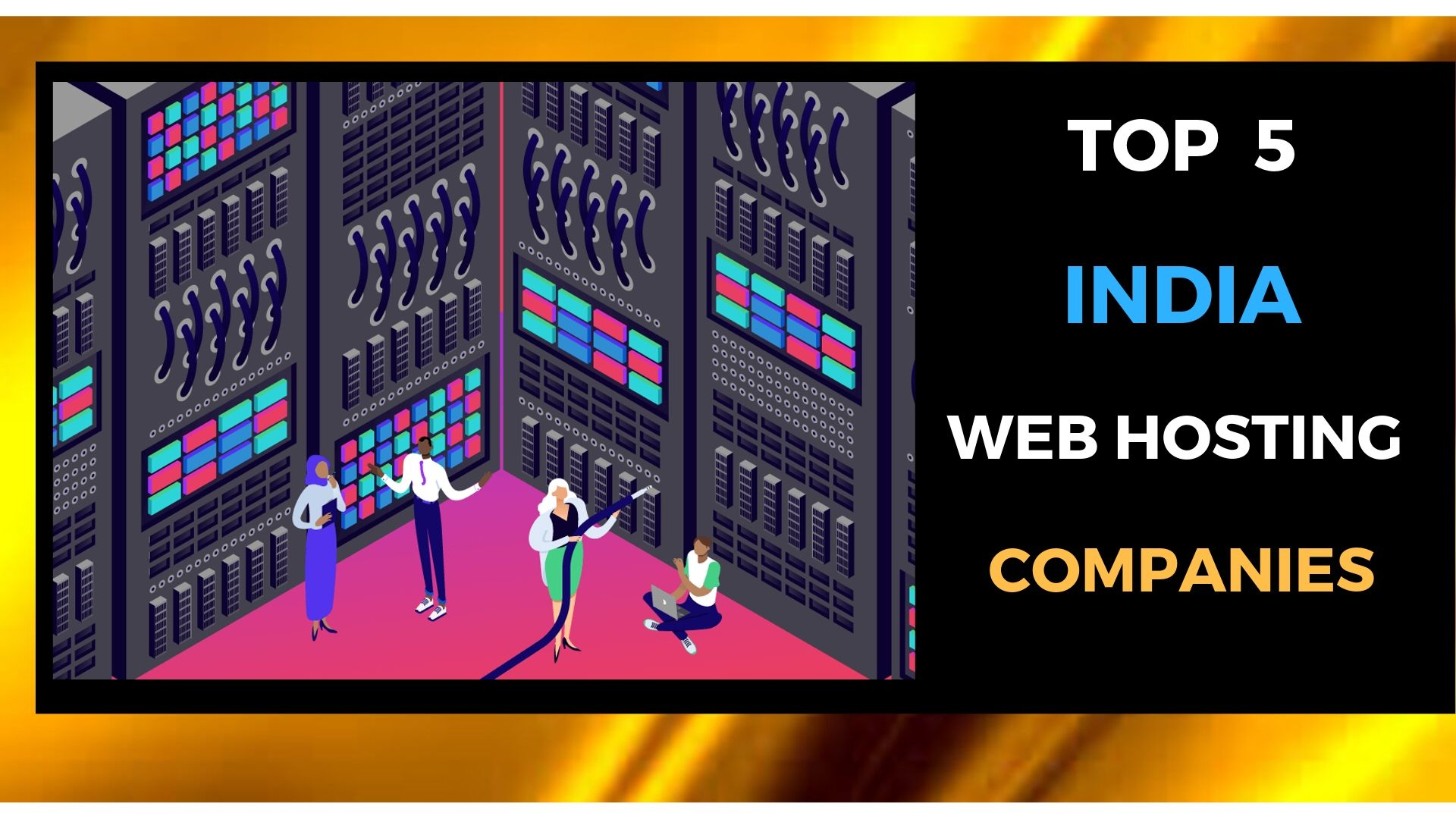 Top 5 India Web Hosting Companies