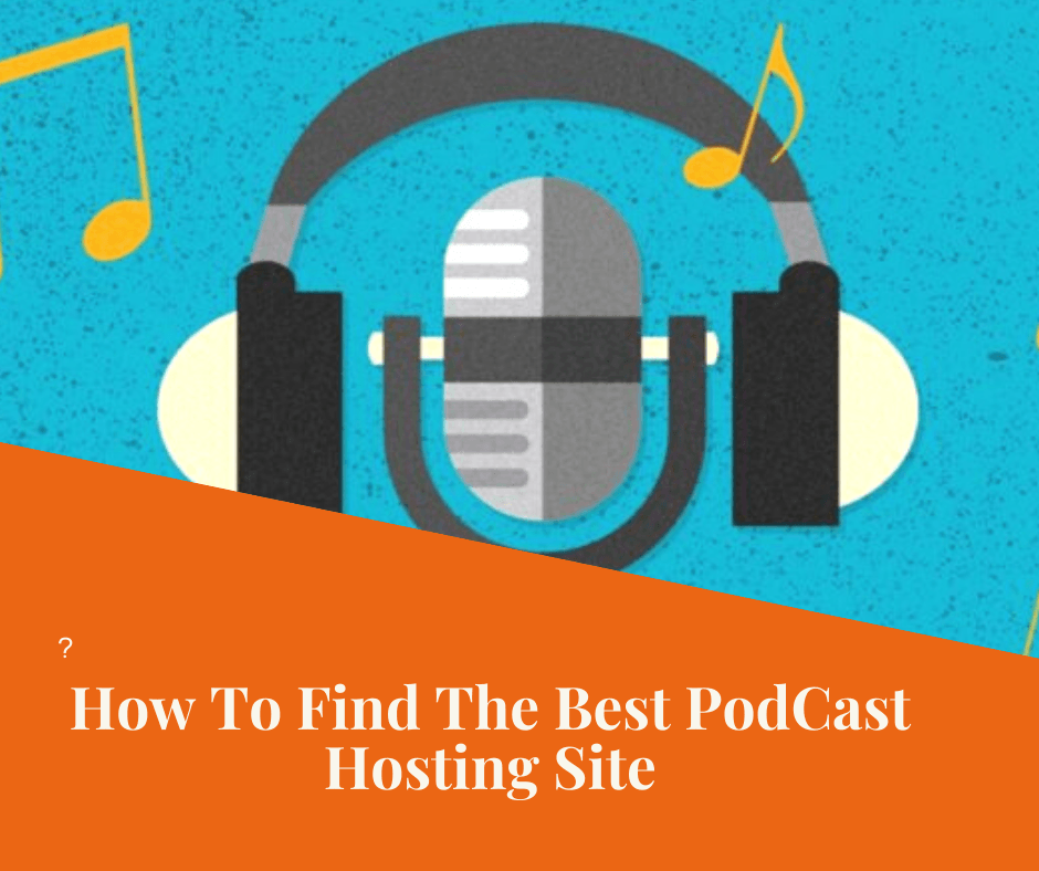 how to find the best podcast hosting site