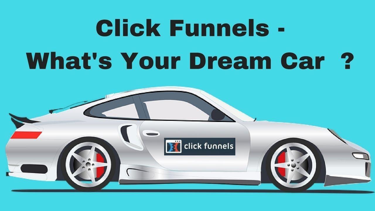 ClickFunnels Dream Car