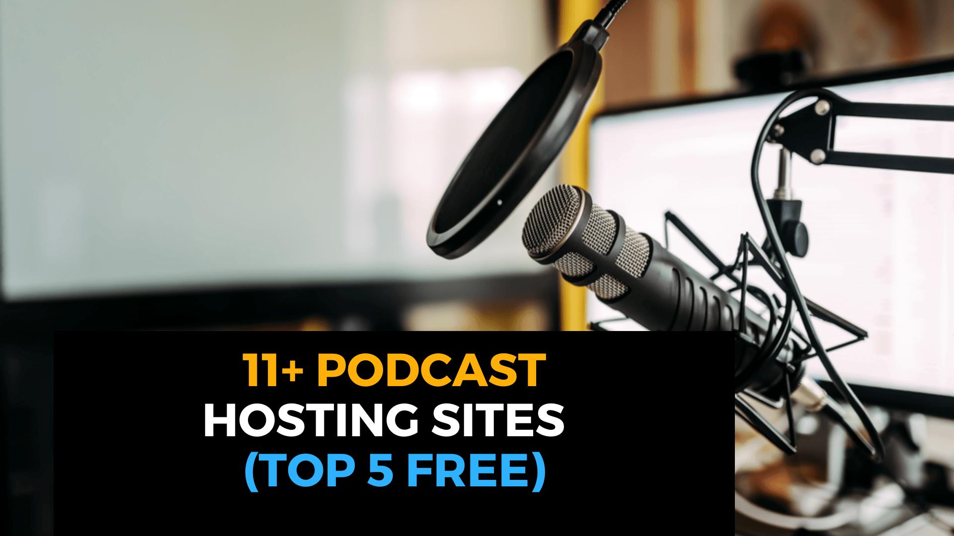 Best Podcasting Hosting Sites