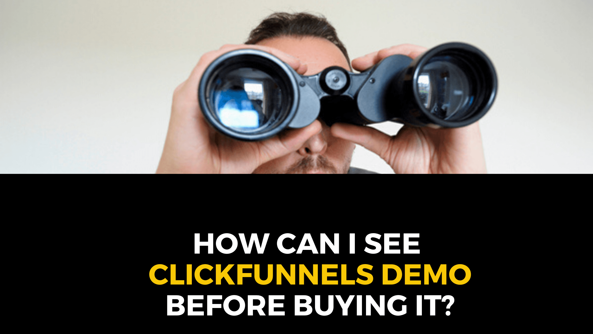 How can I see ClickFunnels Demo before buying it?